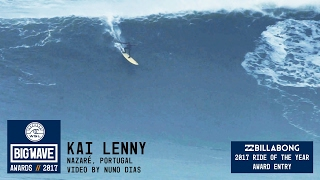 Kai Lenny at Nazaré - 2017 Billabong Ride of the Year Entry - WSL Big Wave Awards