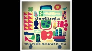 Musiquinha - Deolinda [Mundo Pequenino] 2013