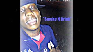 "*EXCLUSIVE* LuCkii - ""Smoke N Drink"""
