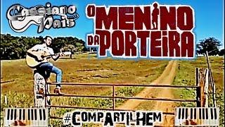 O Menino da Porteira - Cassiano Pais (cover)