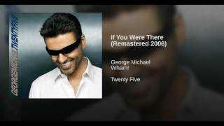 If You Were There (Remastered 2006)