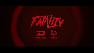Delete ft. Nolz - Until We Die (Official Fatality Anthem 2017) | OUT NOW