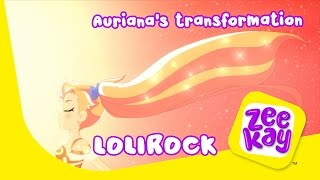 Auriana's Transformation | LoliRock | ZeeKay