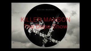 KILLER MANSON - The Dope Show (Cover)