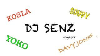 SENZ Ft KOSLA, SOUDY, YOKO, DAVY JONES - Voyager