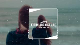 DaVe - Kiedy Uronisz Łzę (Prod.Black Due) 2017 ! DISCO POLO
