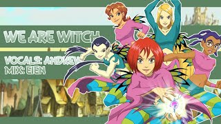 """""""We are Witch"""" - W.I.T.C.H OP【Andrew】"""
