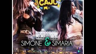 Simone e Simaria - Forró Caju 2016 -  Que mal te fiz eu