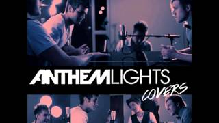Give Your Heart A Break (Cover) - Anthem Lights