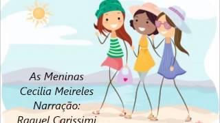 As Meninas - Cecília Meireles