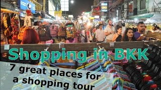 Malls, Shopping Centers and Night Markets in Bangkok! Best Places for a Shopping Tour.