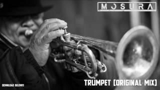 Trumpet - Mosura (Original Mix)