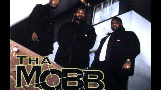 Tha M.O.B.B. - Mobbin' Was Meant To Be