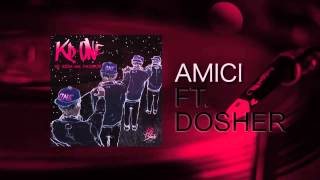 Kd-One - Amici feat. Dosher