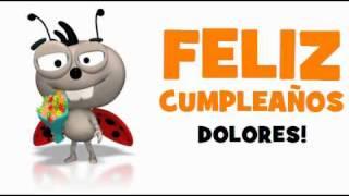 FELIZ CUMPLEAÑOS DOLORES!