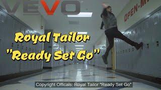 Royal Tailor - Ready Set Go (Lyrics)
