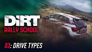 Lesson 03: Drive Types - DiRT Rally School