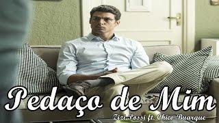 Pedaço de Mim - Zizi Possi ft. Chico Buarque | Justiça