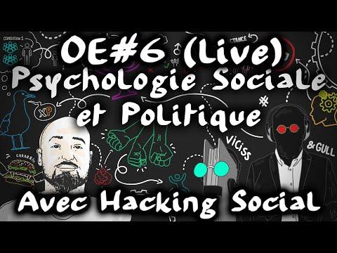 Psycho sociale et politique avec Hacking Social - Viciss et Gull #OuverturedEsprit 6