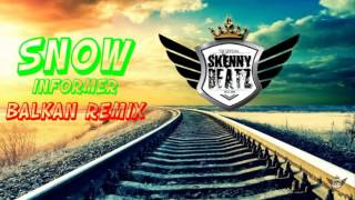 Snow - informer !BALKAN REMIX! (Prod. by SkennyBeatz)