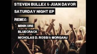 Steven Bullex & Juan Davor  - Saturday Night