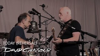 David Gilmour - Today (Rehearsal)