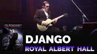 "Joe Bonamassa - ""Django"" - Live From The Royal Albert Hall"