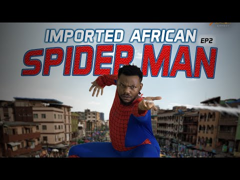 IMPORTED AFRICAN SPIDER MAN EPISODE 2 (XPLOIT COMEDY) @Afrolankz Comedy