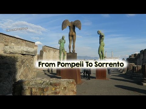 From Pompeii To Sorrento | MooshMooshVlogs