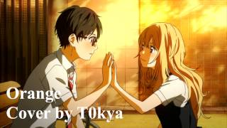 【English Cover】 Orange - Your Lie in April (Piano Ver.)