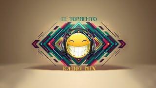 EL TORMENTO - KAINEL MIX
