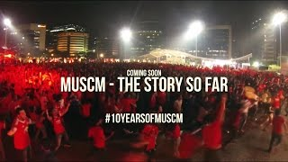 MUSCM - The Story So Far by @aditya_reds
