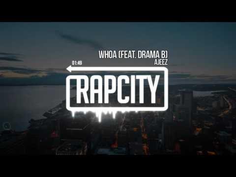 Ajeez - WHOA Feat. Drama B (Prod. Frank Boi)