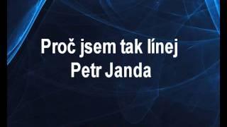 Proč jsem tak línej - Petr Janda Karaoke tip