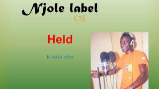 Held - khala cete