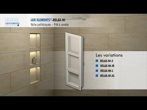 LUX ELEMENTS Montage : Des niches préfabriquées RELAX-NI pour les incastrer dans le mur