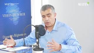 """Mustapha Sehimi : """"Il faut qu'il y ait un patriotisme régional pour donner à cette régionalisation des chances d'avancer"""""""