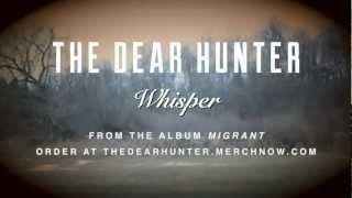 "The Dear Hunter ""Whisper"""