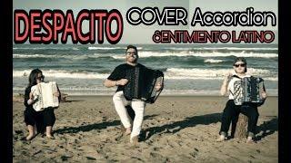 DESPACITO - Cover Accordion - Sentimiento Latino Feat: Emanuele Viti, Camilla Celletti, Astrid Russo