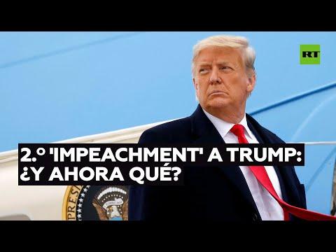 Segundo 'impeachment' contra Trump: ¿y ahora qué? | RT Play