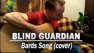 Blind Guardian - Bards song (fingerstyle cover)