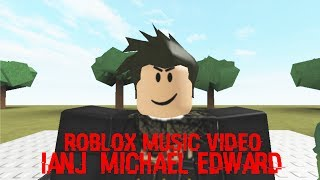 IanJ & Michael Edward - Roblox Music Video