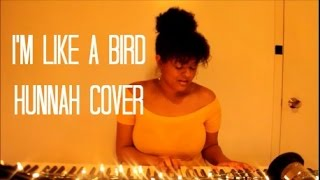 I'm Like a Bird - Nelly Furtado Cover