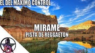 ( Mirame) Pista de Reggaeton 2017 | beat de reggaeton | instruental de reggaeton