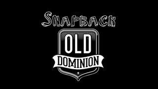 Snapback   Old Dominion   1080p HQ Audio