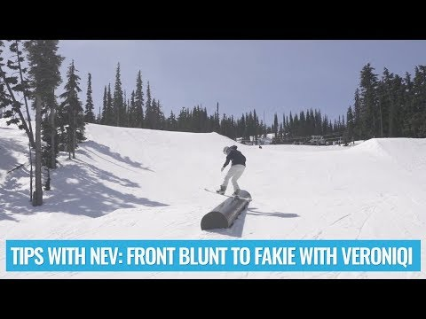 Tips with Nev - Front Blunt to Fakie with Veroniqi