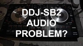 DDJ-SB2 AUDIO FIXED! (serato dj, serato dj intro)