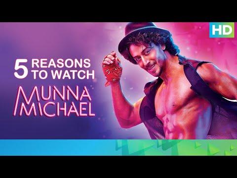 5 Reasons To Watch Munna Michael   Tiger Shroff, Nawazuddin Siddiqui & Nidhhi Agerwal
