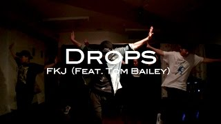 Drops -FKJ- | KO-SK @DANCESTUDIOJUICY