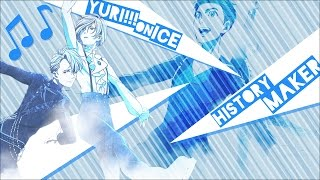 Yuri!!! On Ice [Song Cover] History Maker